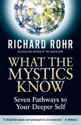 What the Mystics Kno...