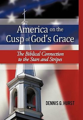 America on the Cusp of God's Grace
