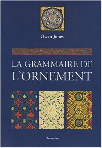 La grammaire de l'ornament