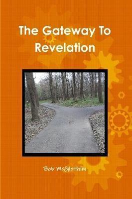 The Gateway To Revelation