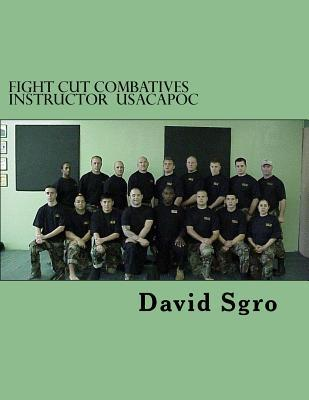 Fight Cut Combatives Instructor Usacapoc