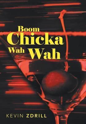 Boom Chicka Wah Wah