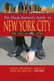 The Cheap Bastard's Guide to New York City, 4th