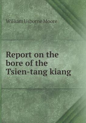 Report on the Bore of the Tsien-Tang Kiang