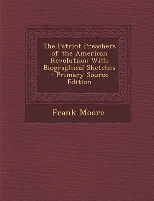 The Patriot Preacher...