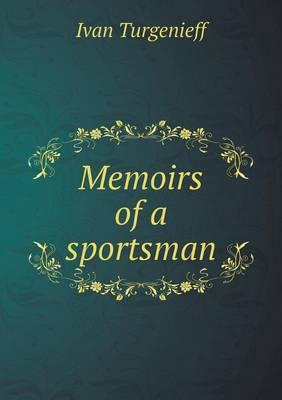 Memoirs of a Sportsman