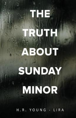 The Truth About Sunday Minor