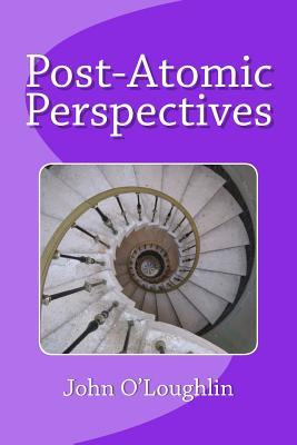 Post-Atomic Perspectives