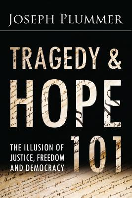 Tragedy and Hope 101