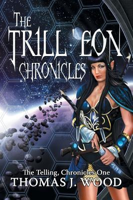 The Trill'eon Chronicles