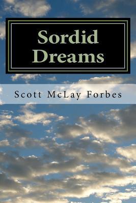 Sordid Dreams