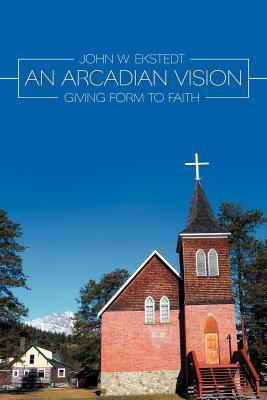 An Arcadian Vision