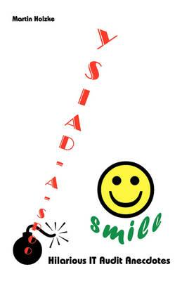 Oops-A-Daisy ... smile - Hilarious IT Audit Anecdotes
