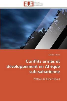 Conflits armés et développement en Afrique sub-saharienne