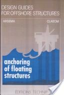 Anchoring of floating structures