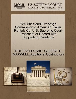 Securities and Exchange Commission V. American Trailer Rentals Co. U.S. Supreme Court Transcript of Record with Supporting Pleadings