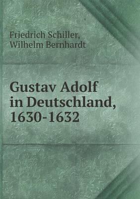 Gustav Adolf in Deutschland, 1630-1632