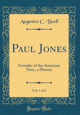 Paul Jones, Vol. 1 of 2