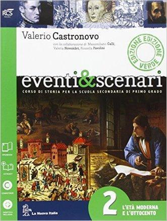 Eventi & scenari. Ediz. verde. Per la Scuola media. Con espansione online