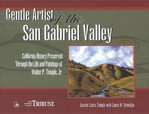 Gentle Artist Of The San Gabriel Valley