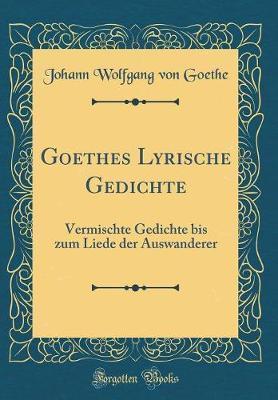 Goethes Lyrische Gedichte