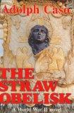 The Straw Obelisk