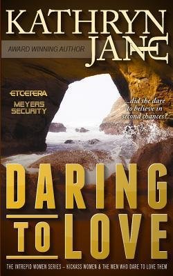 Daring to Love