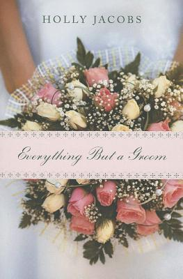 Everything But a Groom
