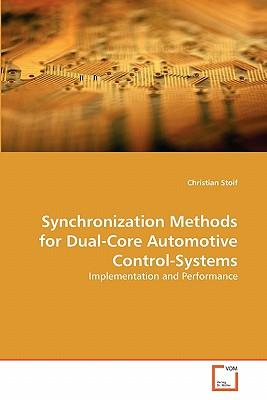 Synchronization Methods for Dual-Core Automotive Control-Systems