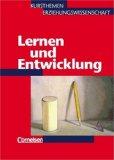 Kursthemen Erziehungswissenschaft 2. Lernen und Entwicklung. Kurs 11/2.