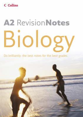 A Level Revision Notes – A2 Biology