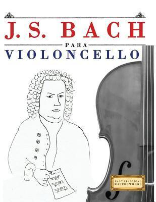 J. S. Bach para Violoncello