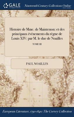 Histoire de Mme. de Maintenon
