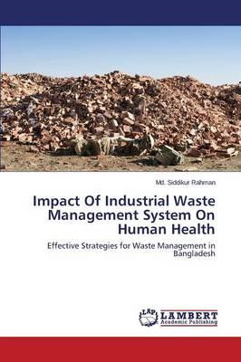 Impact Of Industrial Waste Management System On Human Health