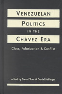 Venezuelan Politics in the Chávez Era