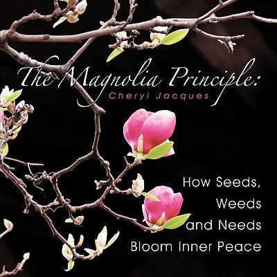 The Magnolia Principle