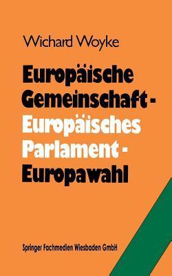 Europäische Gemeinschaft - Europäisches Parlament - Europawahl