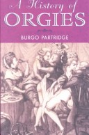 A History of Orgies