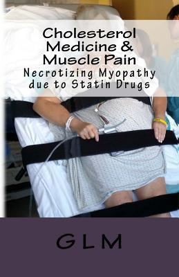 Cholesterol Medicine & Muscle Pain