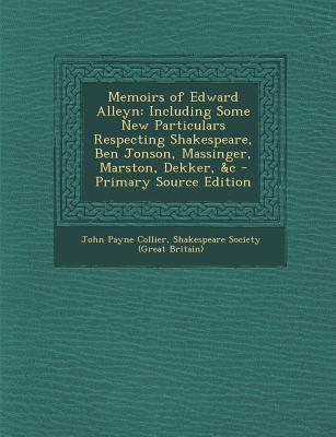 Memoirs of Edward Alleyn