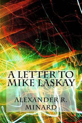 A Letter to Mike Laskay