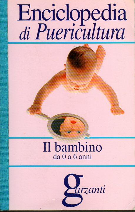 Enciclopedia di puericultura Garzanti
