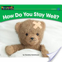 How Do You Stay Well?