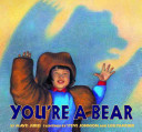 You're a Bear