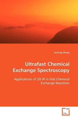 Ultrafast Chemical Exchange Spectroscopy