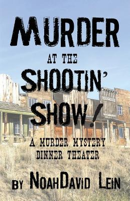 Murder at the Shootin' Show!