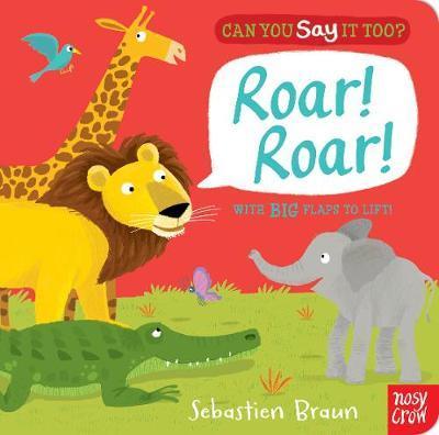 Can You Say It Too? Roar Roar