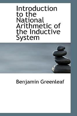 Introduction to the National Arithmetic of the Inductive System