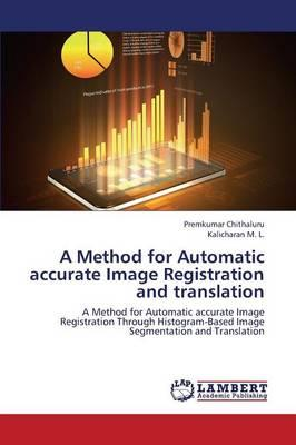 A Method for Automatic accurate Image Registration and translation