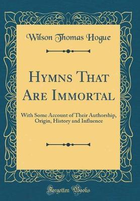 Hymns That Are Immortal